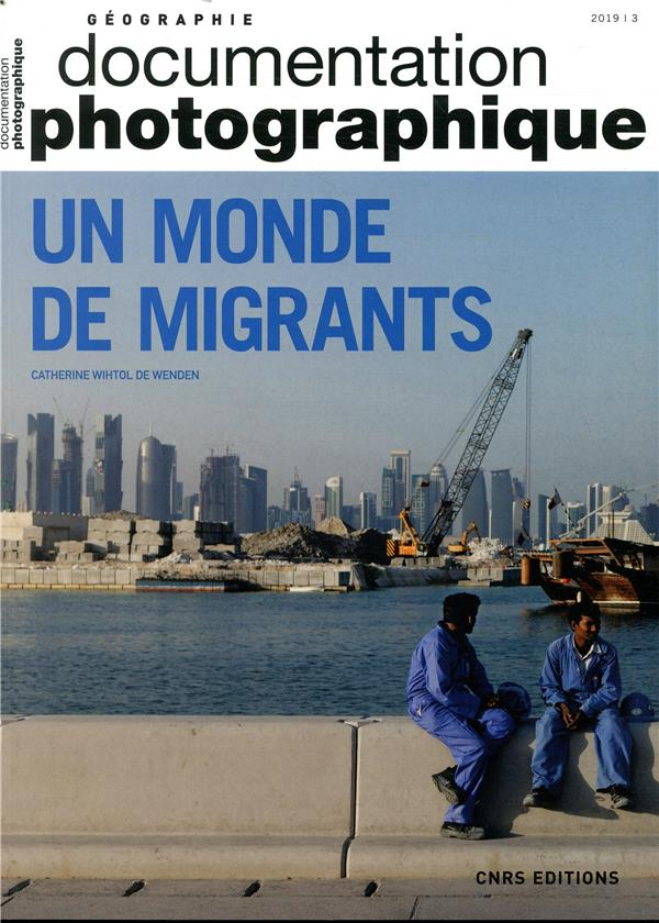 UN MONDE DE MIGRANTS - DOCUMEN